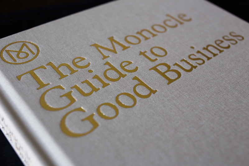 Monocle's beautiful Guide to Good Business.